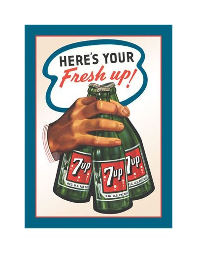 7 Up - Here's Your Fresh Up Tin Sign