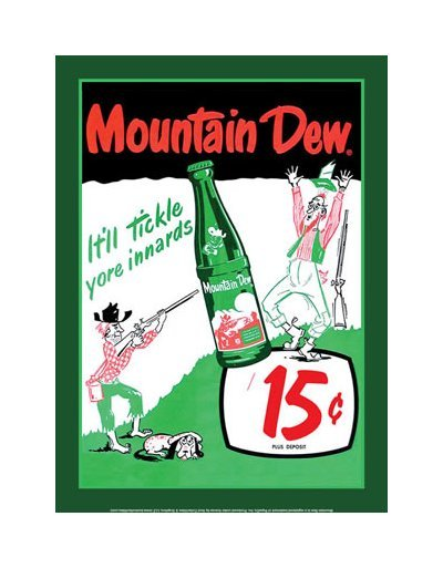 Mountain Dew - It'll Tickle Your Innards