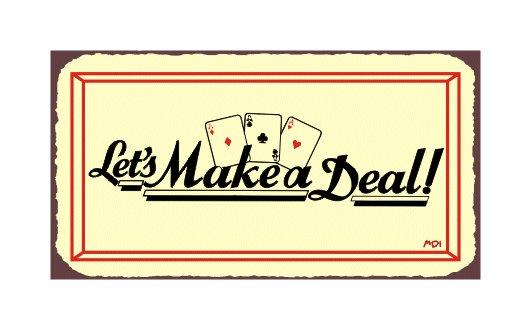Let's Make a Deal - Metal Art Sign