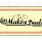 Let's Make a Deal - Metal Art Sign