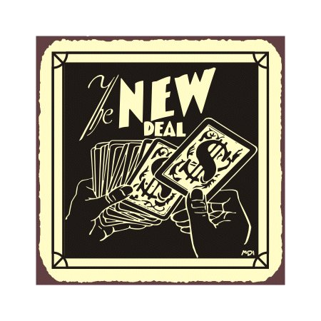 The New Deal - Metal Art Sign