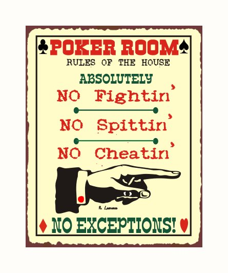 Poker Room - Rules of the House - Metal Art Sign