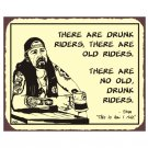 Biker Stan - No Old Drunk Riders - Metal Art Sign