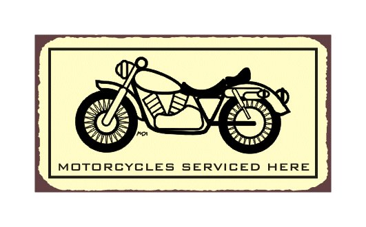 Motorcycles Serviced Here - Metal Art Sign