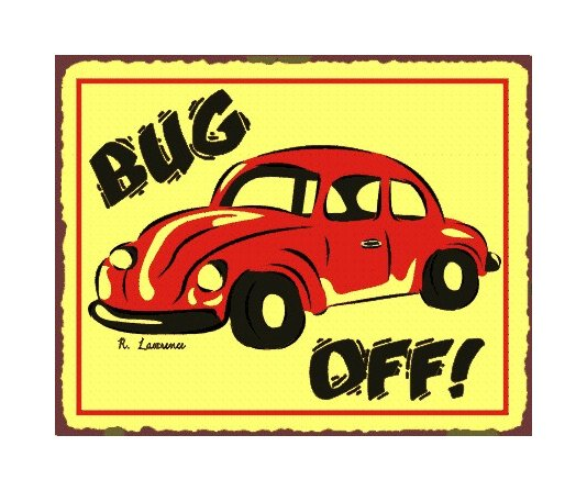 Bug Off - VW Metal Art Sign