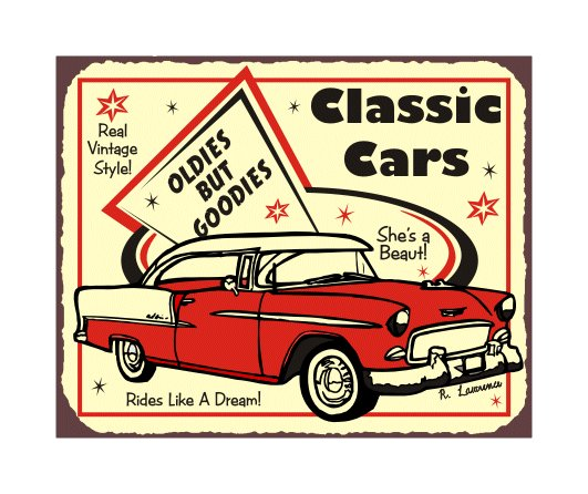Classic Cars - Oldies but Goodies - Metal Art Sign