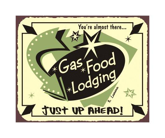 Gas Food Lodging - Metal Art Sign