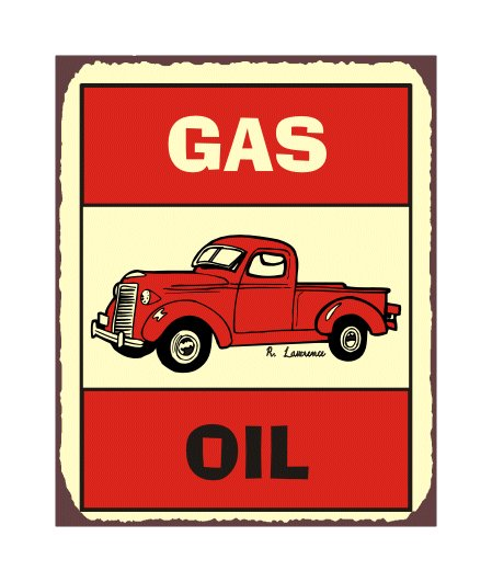 Gas and Oil - Metal Art Sign