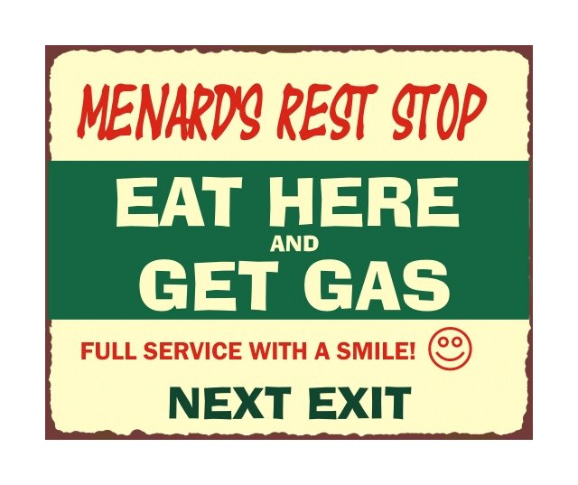 Menard's Rest Stop - Metal Art Sign
