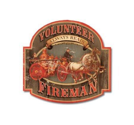 Volunteer Fireman - Always Ready - Tin Sign