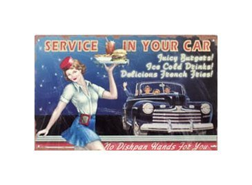 Service in Your Car Tin Sign
