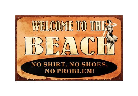 Welcome to the Beach Tin Sign