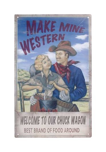 Make Mine Western Tin Sign