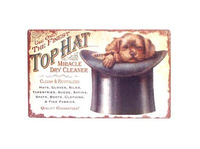 Top Hat Miracle Dry Cleaner Tin Sign