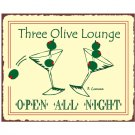 Three Olive Lounge Open All Night Metal Art Sign