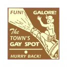 The Town's Gay Spot Metal Art Sign