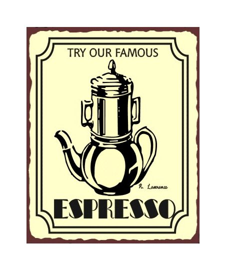 Try Our Famous Espresso Metal Art Sign