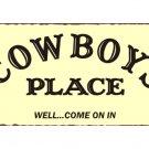 Cowboys Place Metal Art Sign
