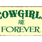 Cowgirls Are Forever Metal Art Sign