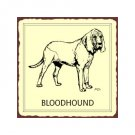 Bloodhound Dog Metal Art Sign