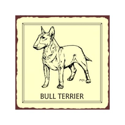 Bull Terrier Dog Metal Art Sign