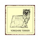 Yorkshire Terrier Dog Metal Art Sign
