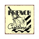 French Cuisine Metal Art Sign