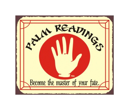Palm Readings - Become The Master of Your Fate - Metal Art Sign