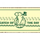 Catch of the Day Fish Metal Art Sign