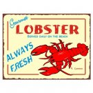 Gourmet Lobster Served Daily on the Beach - Metal Art Sign