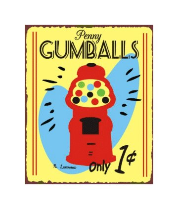 Penny Gumballs Metal Art Sign