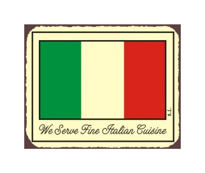 We Serve Fine Italian Cuisine Metal Art Sign