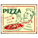 Now That's a Pizza Metal Art Sign
