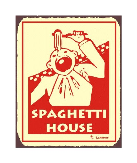 Spaghetti House Metal Art Sign