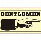 Gentlemen to the Right - Bathroom Sign - Metal Art Sign