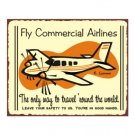 Fly Commercial Airlines Airplane Sign - Metal Art Sign
