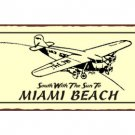South With the Sun to Miami Beach - Airplane Sign - Metal Art Sign