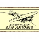 South With the Sun to San Antonio - Airplane Sign - Metal Art Sign