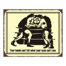 Boxing Ring - Your Hands Can't Hit What Your Eyes Can't See - Metal Art Sign