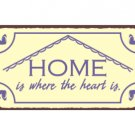 Home is Where the Heart Is - Welcome Sign - Metal Art Sign