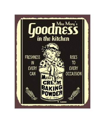 Miss Mary's Goodness in the Kitchen - Cream Baking Powder - Metal Art Sign