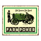 John Deere - Old Deeres Die Hard - Farm Power - Metal Art Sign