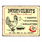 Dwight and Gilberts Poultry Feeds and Hatchery - Metal Art Sign