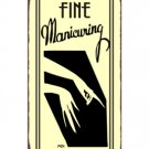 Fine Manicuring Metal Art Sign