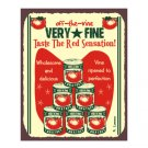 Off the Vine Very Fine Tomatoes - Metal Art Sign