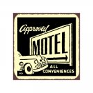 Approved Motel - All Conveniences - Metal Art Sign