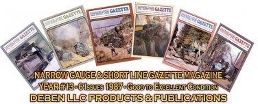 VOL 13, ISSUE1-6 1987 NARROW GAUGE & SHORT LINE GAZETTE MAGAZINE COMPLETE SET
