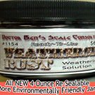 WEATHERED RUST Weathering Solution 4oz-Doctor Ben's READY-TO USE! N//Nn3