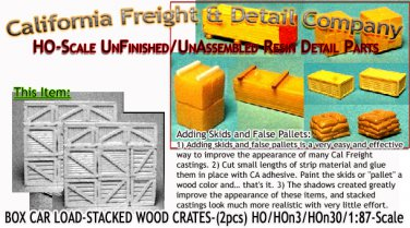 BOX CAR LOAD-STACKED WOOD CRATES (2pcs) 1;87/HOn3/HOn30-Scale Model Masterpieces