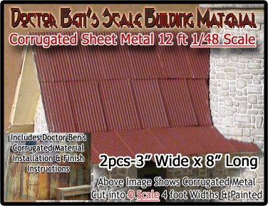 CORRUGATED ROOFING/SIDING Metal Doctor Ben's Scale Consortium On3/On30/1;48